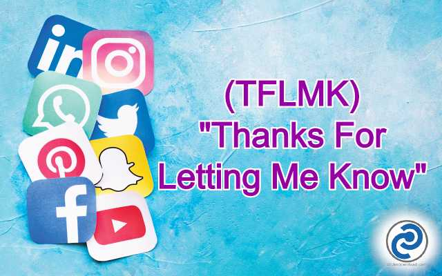 TFLMK Meaning in Snapchat
