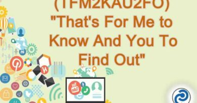 TFM2KAU2FO Meaning in Snapchat
