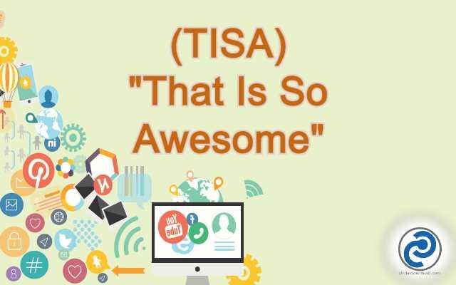 TISA Meaning in Snapchat