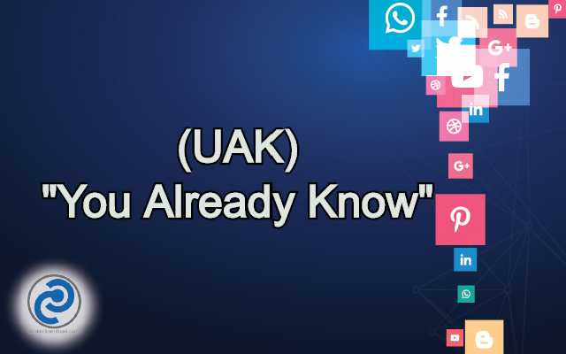 UAK Meaning in Snapchat