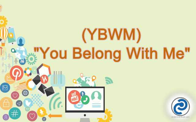 YBWM Meaning in Snapchat