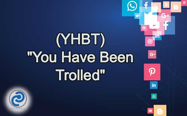 YHBT Meaning in Snapchat