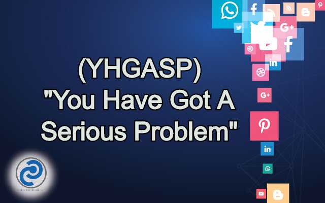 YHGASP Meaning in Snapchat