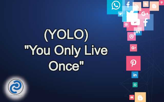 YOLO Meaning in Snapchat