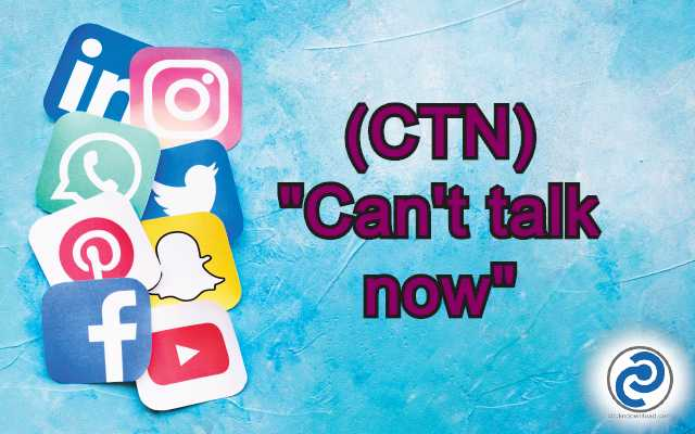 CTN Meaning in Snapchat,