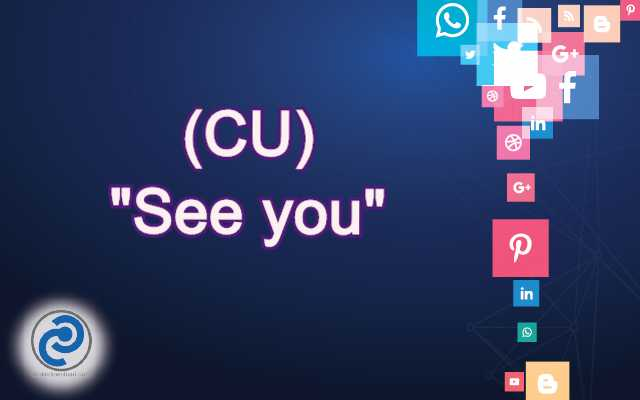 CU Meaning in Snapchat,