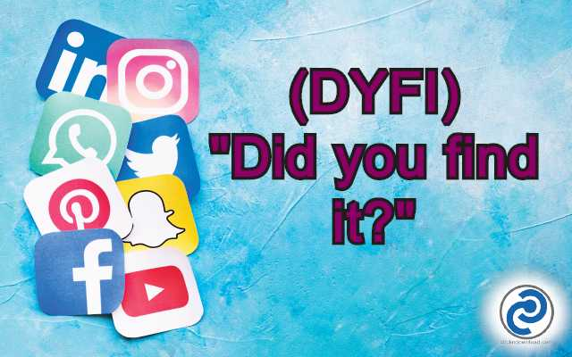 DYFI Meaning in Snapchat,
