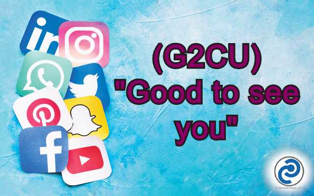 G2CU Meaning in Snapchat,