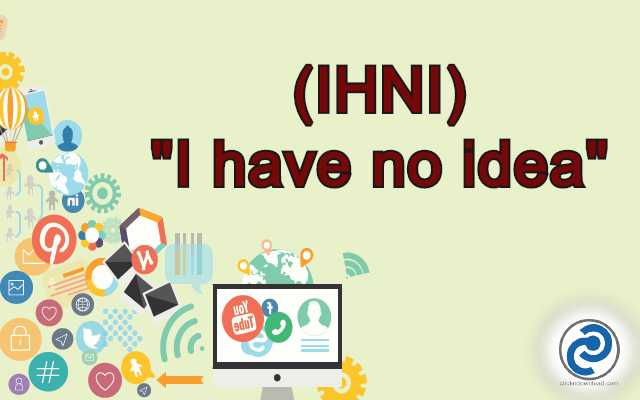 IHNI Meaning in Snapchat,