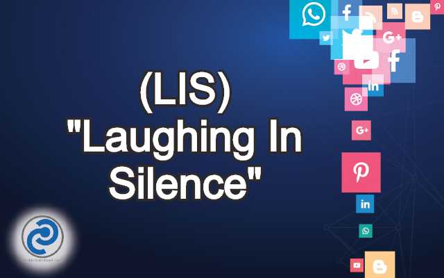 LIS Meaning in Snapchat,