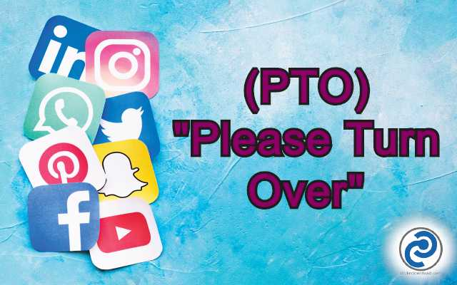 PTO Meaning in Snapchat,