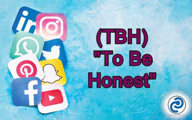 TBH Meaning in Snapchat,