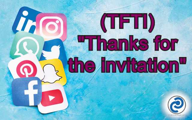 TFTI Meaning in Snapchat,