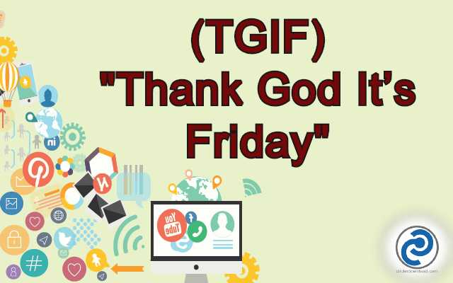 TGIF Meaning in Snapchat,