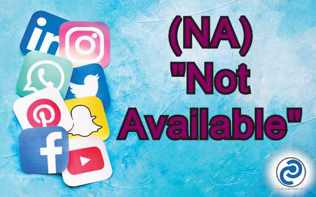 NA Meaning in Snapchat,