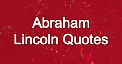 Top 10 Abraham Lincoln Quotes! Quotes of Abraham Lincoln!