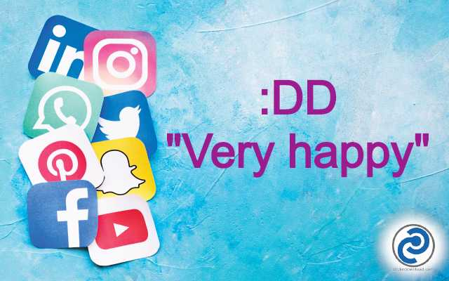 What Does :DD Mean in Social Media? :DD Meaning in Snapchat, Pinterest, Instagram etc.